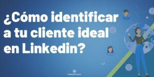 Cómo encontrar clientes en Linkedin